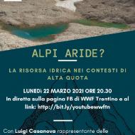 """Giornata Mondiale Acqua – 22/3 ore 20.30 """"Alpi aride? La risorsa idrica nei contesti di alta quota"""""""